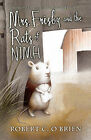 Mrs. Frisby and the Rats of NIMH by Robert C O'Brien (Hardback, 1986)