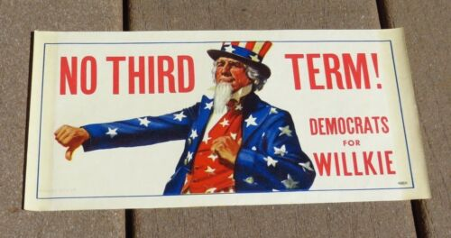 1940 Presidential Election Wendell Wilkie Gummed Window Poster No Third Term