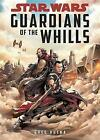 Star Wars: Guardians of the Whills by Greg Rucka (Hardback, 2017)