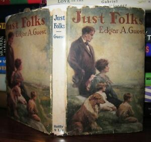 Guest, Edgar A. JUST FOLKS  1st Edition 1st Printing