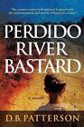 Perdido River Bastard by D B Patterson (Paperback / softback, 2014)