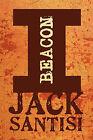 Beacon I by Jack Santisi (Paperback / softback, 2009)