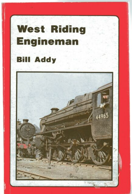 West Riding Engineman by Bill Addy (Paperback, 1984)