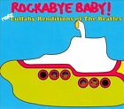 Rockabye Baby! More Lullaby Renditions of the Beatles by Rockabye Baby! (CD, Jan-2009, Rockabye Baby!)