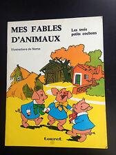 Livre illustré Mes fables d'animaux  les 3 petits cochons Nemo Touret