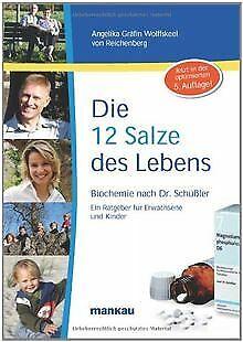 Die 12 Salze des Lebens - Biochemie nach Dr. Schüßler. E... | Buch | Zustand gut