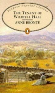 Details About Tenant Of Wildfell Hall The Penguin Popular Classics By Bronte Anne