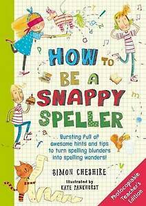How-to-Be-a-Snappy-Speller-Teachers-Edition-Chameleons-Simon-Cheshire-Used