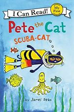 My First I Can Read: Pete the Cat: Scuba-Cat by James Dean (2016, Paperback)