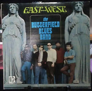 THE BUTTERFIELD BLUES BAND East-West Album Released 1966 Vinyl Collection USA