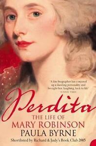 Perdita-The-Life-of-Mary-Robinson-by-Paula-Byrne-Paperback-2005