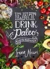 Eat Drink Paleo Cookbook by Irena Macri (Paperback, 2015)