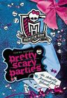 Monster High: Pretty Scary Parties: An Activity Journal for Ghouls by Pollygeist Danescary (Paperback / softback, 2013)