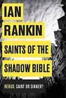 Saints of the Shadow Bible by Ian Rankin (Hardback, 2013)