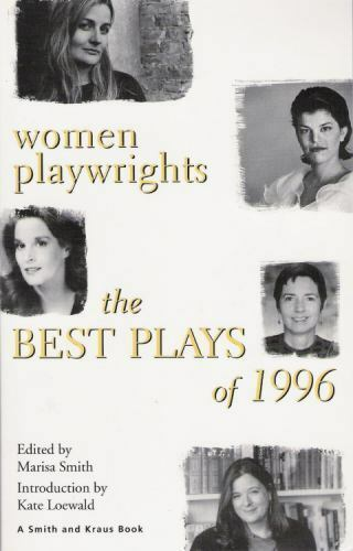 Women Playwrights : The Best Plays of 1996