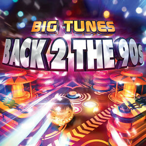 big tunes back 2 the 90s 3 x cd 39 various artists ebay