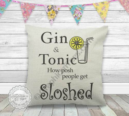 Gin and Tonic How Posh People Get Sloshed Funny Quote on Linen Textured Cushion