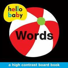 Hello Baby: Words : A High Contrast Board Book by Roger Priddy (2013, Board Book)