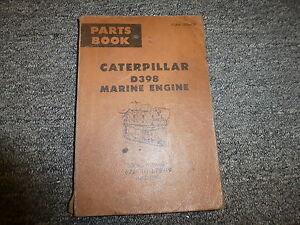 caterpillar cat d398 marine engine parts catalog manual book s n rh ebay com Caterpillar D398 Specification D398 Caterpillar Engine Specifications