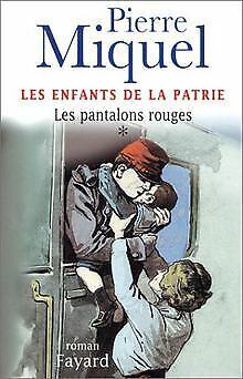 Les Fils de France, tome 1 : Les Pantalons rouges von Pi... | Buch | Zustand gut