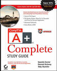 CompTIA A+ Complete Study Guide: Exams 220-701 (Essentials) and 220-702 (Practical Application) by Emmett Dulaney, Quentin Docter, Toby Skandier (Paperback, 2009)