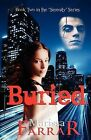 Buried (Book Two in the Serenity Series) by Marissa Farrar (Paperback, 2012)