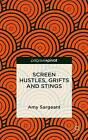Crime Cinema: Screen Hustles, Grifts and Stings: 2015 by Amy Sargeant (Hardback, 2015)