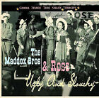 Gonna Shake This Shack Tonight: Ugly and Slouchy by The Maddox Brothers & Rose (CD, Oct-2006, Bear Family Records (Germany))