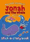My Look and Point Jonah and the Whale Stick-a-Story Book by Christina Goodings (Paperback, 2014)