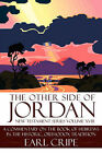 The Other Side of Jordan: A Commentary on the Book of Hebrews in the Historic, Orthodox Tradition: New Testament Series Volume XVIII by Earl Cripe (Paperback / softback, 2008)