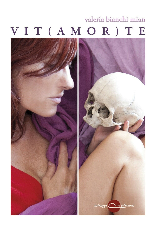 Immagine 1 - Vit-amor-te-Miraggi-Edizioni