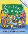 One Happy Classroom by Charnan Simon (Hardback, 1997)