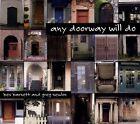 Any Doorway Will Do [Digipak] * by Bev Barnett/Greg Newlon (CD, 2007, Truewind)
