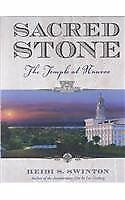 Sacred Stone : Temple on the Mississippi by Heidi S. Swinton (2004, Hardcover)