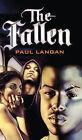 The Fallen by Paul Langan (Hardback, 2005)