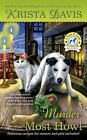 A Paws and Claws Mystery: Murder Most Howl 3 by Krista Davis (2015, Paperback)