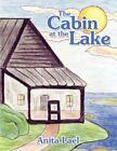 Cabin at The Lake 9781434352286 by Anita Lael Paperback