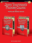John Thompson's Modern Course Plus Popular Piano Solos: 4 Books in One! by Associate Professor of Philosophy and Religious Studies John Thompson (Mixed media product, 2010)