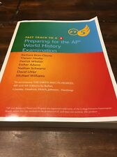 Fast Track to A 5 : Preparing for the Ap World History Examination by Barbara Br
