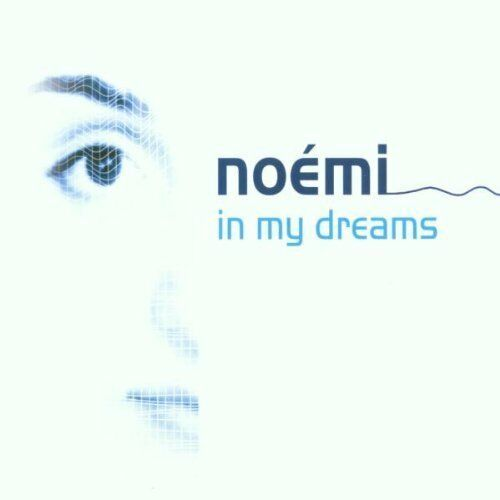 Noémi | Single-CD | In my dreams (2002)