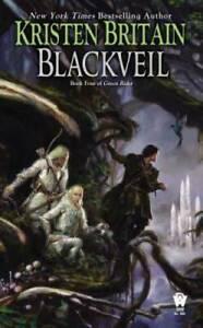 Blackveil (Green Rider) - Mass Market Paperback By Britain, Kristen - GOOD