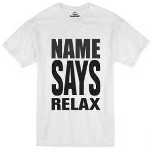 Your-Name-Says-Relax-Personalised-Retro-80-039-s-Mens-Loose-Fit-Cotton-T-Shirt