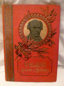 Buch-Ludwig-Uhland-Gedichte-und-Balladen-Prachtausgabe-rot-antik-Literatur