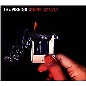 The Virgins - Strike Gently (2013)