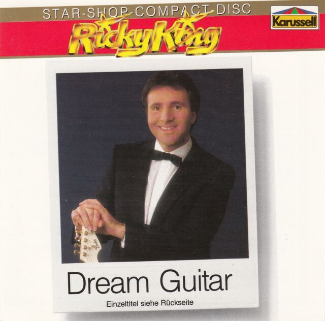 RICKY KING : DREAM GUITAR / CD (KARUSSELL 837 591-2) - TOP-ZUSTAND
