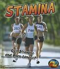 Stamina: Get Stronger and Play Longer! by Ellen Labrecque (Hardback, 2012)