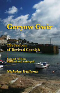 Geryow-Gwir-The-Lexicon-of-Revived-Cornish-by-Nicholas-Williams