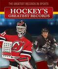 Hockey's Greatest Records by Katie Kawa (Hardback, 2015)