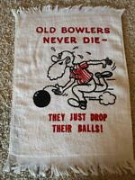 Old Bowlers Never Die Funny Novelty Crying Towel Sealed In Plastic