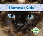 Siamese Cats by Meredith Dash (Hardback, 2014)